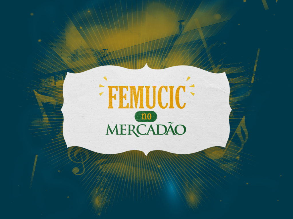 Femucic no Mercadao
