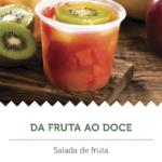 Na imagem, a oferta do Da Fruta ao Doce,